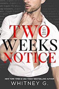 contemporary-romance-books-two-weeks-notice-by-whitney-g