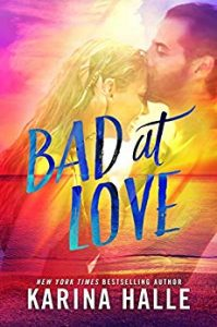 friends-to-lovers-book-bad-at-love-by-karina-halle