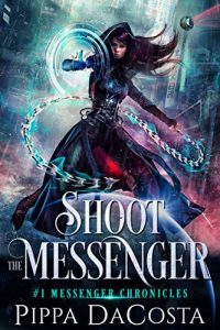 paranormal-romance-books-shoot-the-messenger-by-pippa-dacosta