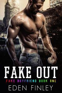 fake-boyfriend-books-fake-out-by-eden-finley