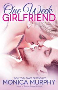 fake-boyfriend-books-one-week-girlfriend-by-monica-murphy