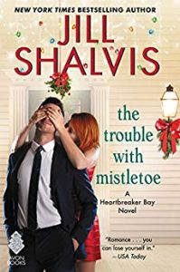 Christmas-romance-books-the-trouble-with-mistletoe-by-jill-shalvis