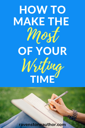 how to make the most of your writing time - featured