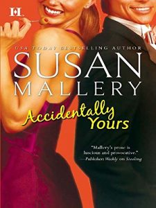 billionaire-romance-books-accidentally-yours-by-susan-mallery