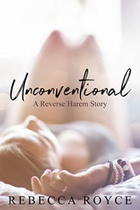 reverse-harem-romance-books-unconventional-by-rebecca-royce