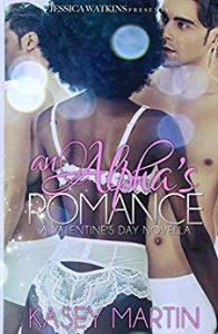 valentines-day-romance-books-an-alphas-romance-by-kasey-martin