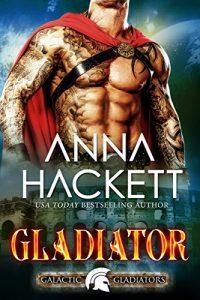 alien-romance-books-jan-2019-gladiator-by-anna-hackett