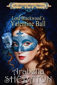 valentines-day-romance-books-lord-blackwoods-valentine-ball-by-arabella-sheraton