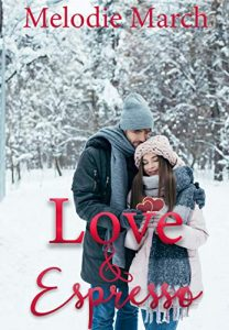 valentines-day-romance-books-love-and-espresso-by-melodie-march