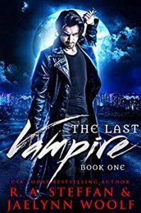 vampire-romance-books-the-last-vampire-by-ra-steffan-and-jaelynn-woolf