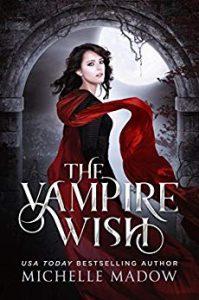 vampire-romance-books-the-vampire-wish-by-michelle-madow
