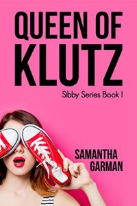 romantic-comedy-books-queen-of-klutz-by-samantha-garman