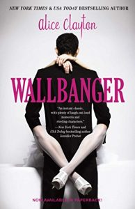 romantic-comedy-books-wallbanger-by-alice-clayton